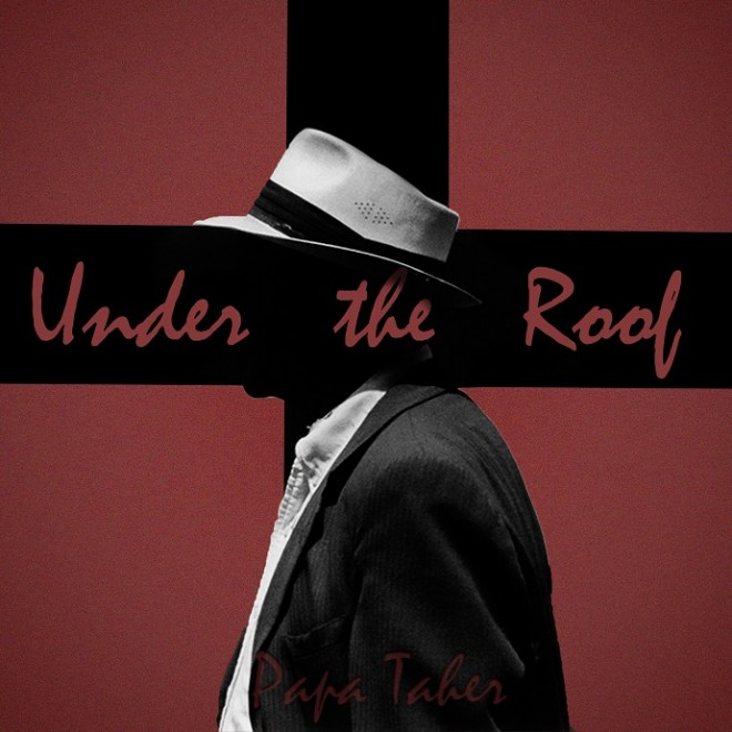 Papa Taher - Under the roof