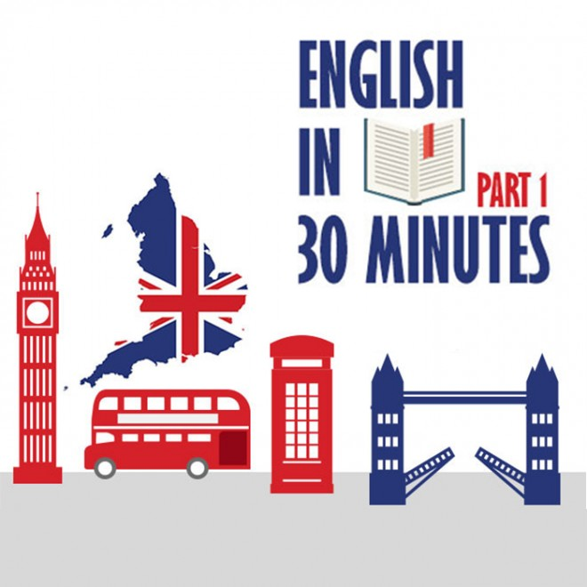 English in 30 minutes part 1